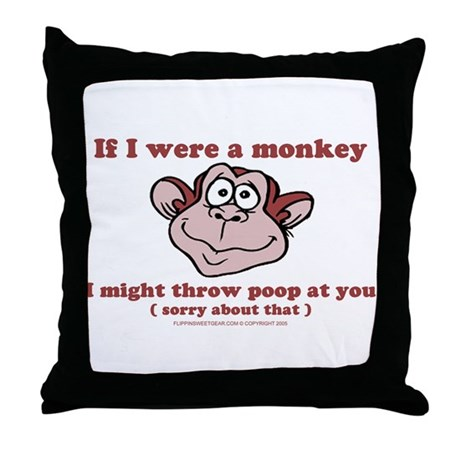 If I were a Monkey Throw Pillow
