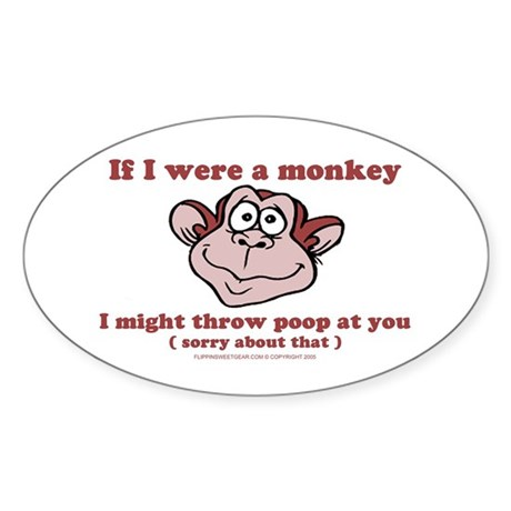 If I were a Monkey Oval Sticker