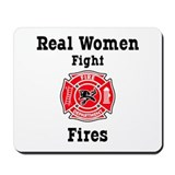 Real Women Fight Fires Mousepad