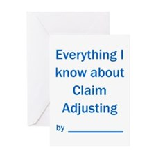 Clm Adjuster - All I know Greeting Card