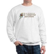 God Created Snowshoes Sweatshirt