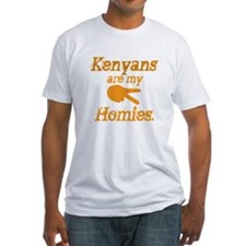 Kenyans are my HOmies Shirt