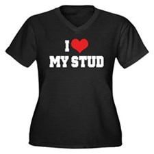 I Love My Stud Women's Plus Size V-Neck Dark T-Shi