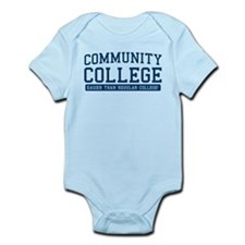 community college. it's easier! Infant Bodysuit