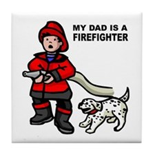 My Dad Is A Firefighter Tile Coaster
