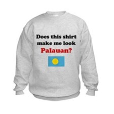 Make Me Look Palauan Sweatshirt