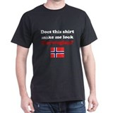 Make Me Look Norwegian T-Shirt