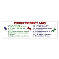 Poodle Property Laws 2 Bumper Bumper Sticker