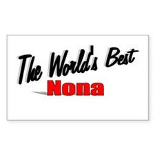 """The World's Best Nona"" Rectangle Decal"