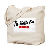 &quot;The World's Best Nona&quot; Tote Bag