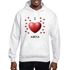 I Love Amya - Hoodie