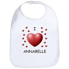 I Love Annabelle - Bib