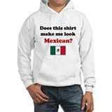 Make Me Look Mexican Jumper Hoody
