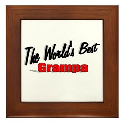"""The World's Best Grampa"" Framed Tile"