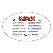 Schnauzer Property Laws 2 Oval Decal