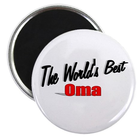 """The World's Best Oma"" Magnet"