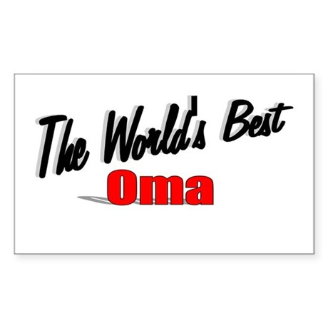 """The World's Best Oma"" Rectangle Sticker"