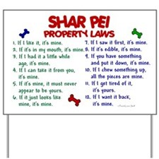 Shar Pei Property Laws 2 Yard Sign