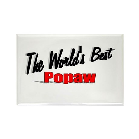 """The World's Best Popaw"" Rectangle Magnet"