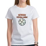 Beware! Pickleball Maniac Tee