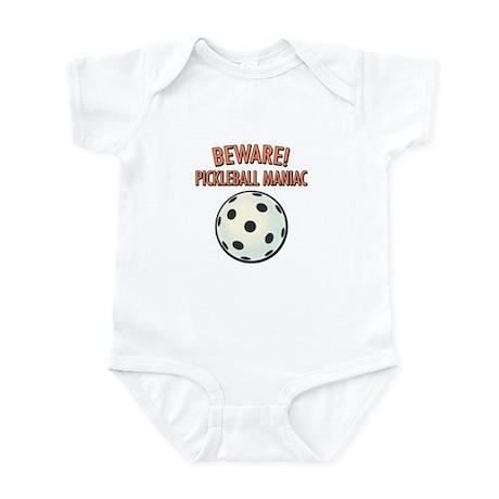 Beware! Pickleball Maniac Infant Bodysuit