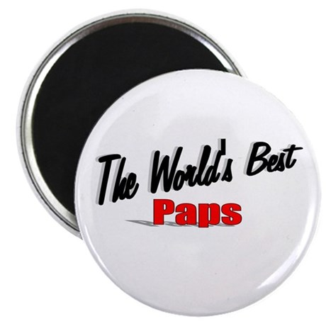 """The World's Best Paps"" Magnet"