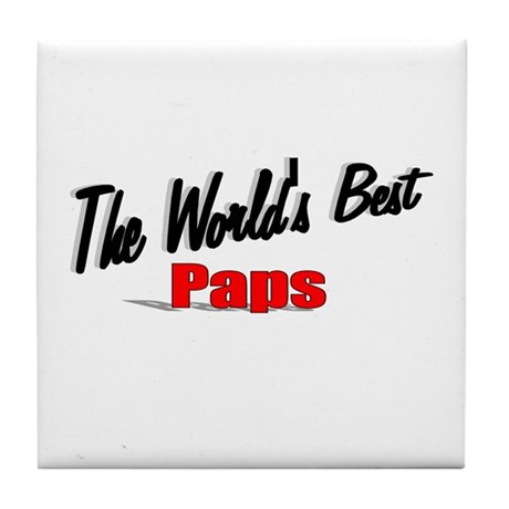 """The World's Best Paps"" Tile Coaster"