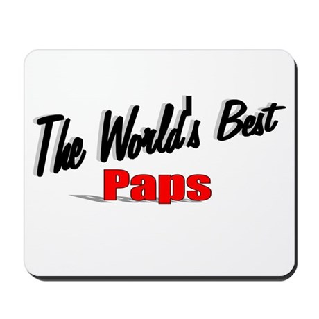 """The World's Best Paps"" Mousepad"