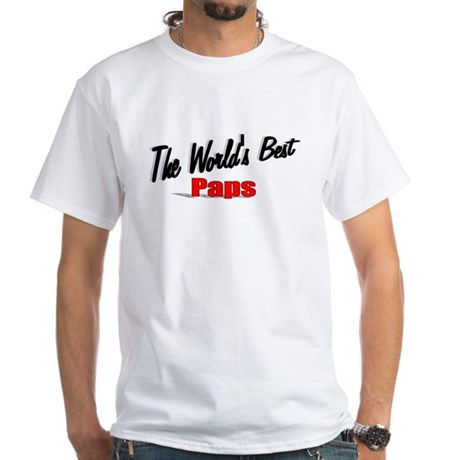 """The World's Best Paps"" White T-Shirt"