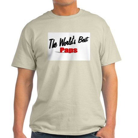 """The World's Best Paps"" Light T-Shirt"