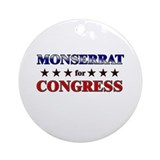MONSERRAT for congress Ornament (Round)