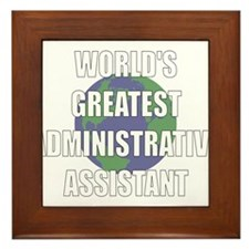 World's Greatest Administrati Framed Tile