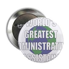 "World's Greatest Administrati 2.25"" Button (10 pac"