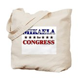 MIKAELA for congress Tote Bag
