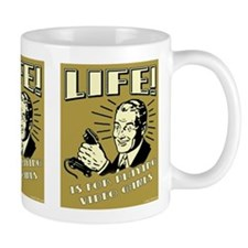 Life Is For Playing Video Games Mug