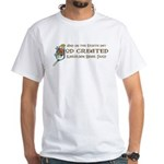 God Created Karelians White T-Shirt
