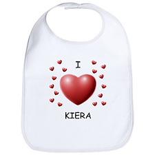 I Love Kiera - Bib