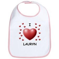 I Love Lauryn - Bib