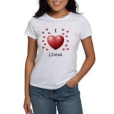 I Love Liana - Tee