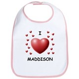 I Love Maddison - Bib