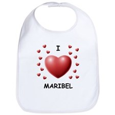 I Love Maribel - Bib