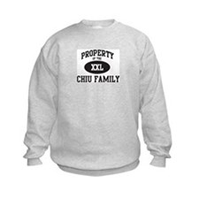 Property of Chiu Family Sweatshirt