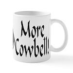 More Cowbell Mug