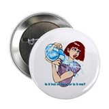 "Is it hot in here? 2.25"" Button (10 pack)"