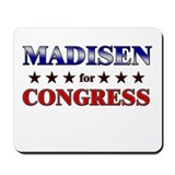 MADISEN for congress Mousepad