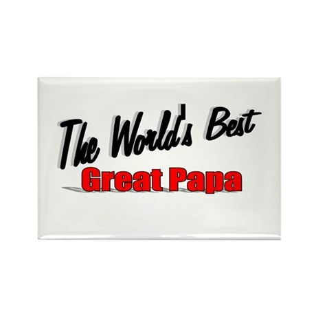 """The World's Best Great Papa"" Rectangle Magnet"