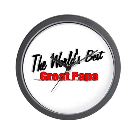 """The World's Best Great Papa"" Wall Clock"