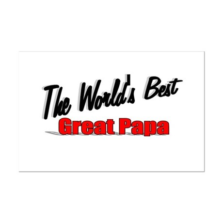 """The World's Best Great Papa"" Mini Poster Print"