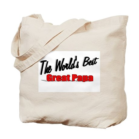 """The World's Best Great Papa"" Tote Bag"
