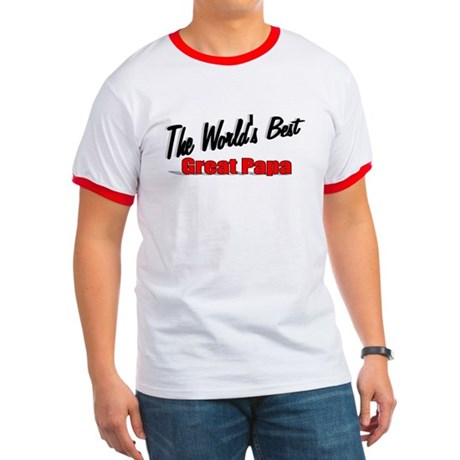 """The World's Best Great Papa"" Ringer T"